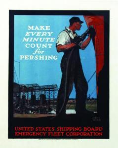Adolph Treidler - Make Every Minute Count For Pershing - United States Shipping Board Emergency Fleet Corporation